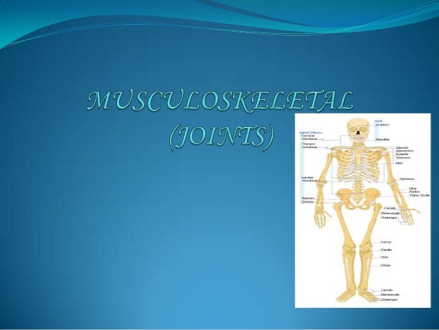 A joint is the location in which twoor more bones articulate or makescontacts. Some joints likes those ofthe skull are fix...