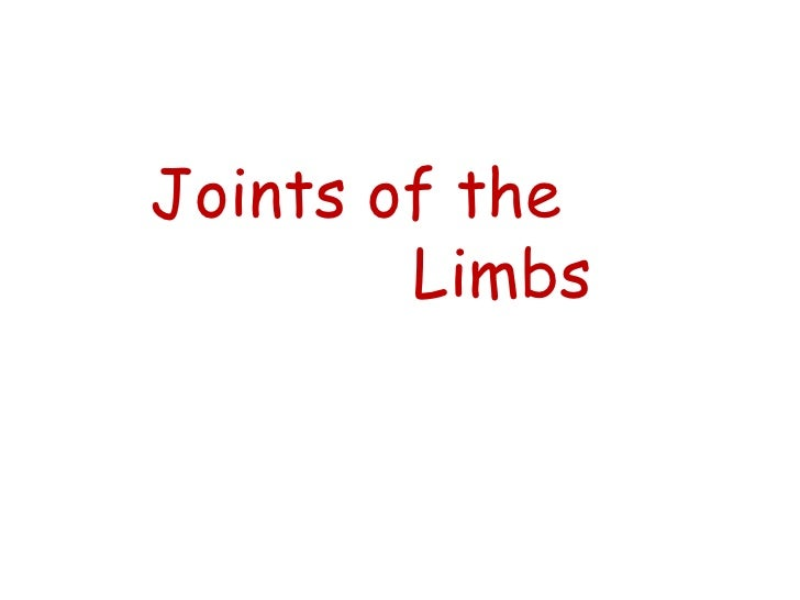 Joints of the  Limbs