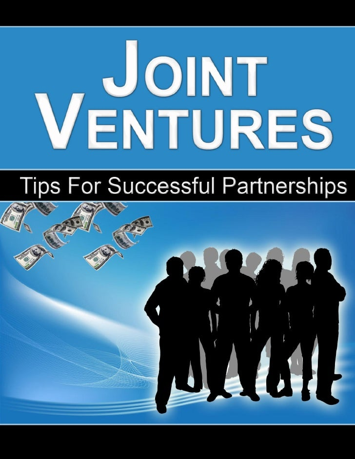 After You Read This Guide…     6 focused tips, covering the entire JV partnership spectrum      2 actions to make sure you...