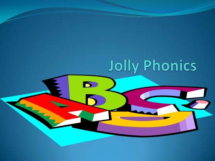 Jolly Phonics<br />