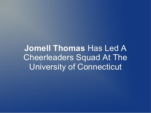 Jomell Thomas Has Led A Cheerleaders Squad At The University of Connecticut