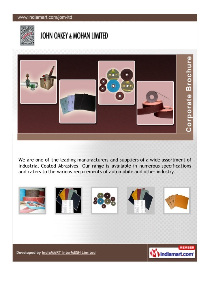 John Oakey & Mohan Limited, Ghaziabad, High Performance Coated Abrasives