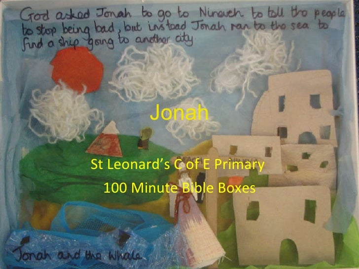 Jonah St Leonard's C of E Primary  100 Minute Bible Boxes
