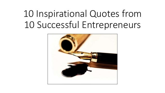 inspirational quotes from successful entrepreneurs