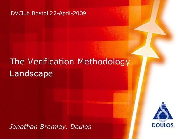The Verification Methodology Landscape