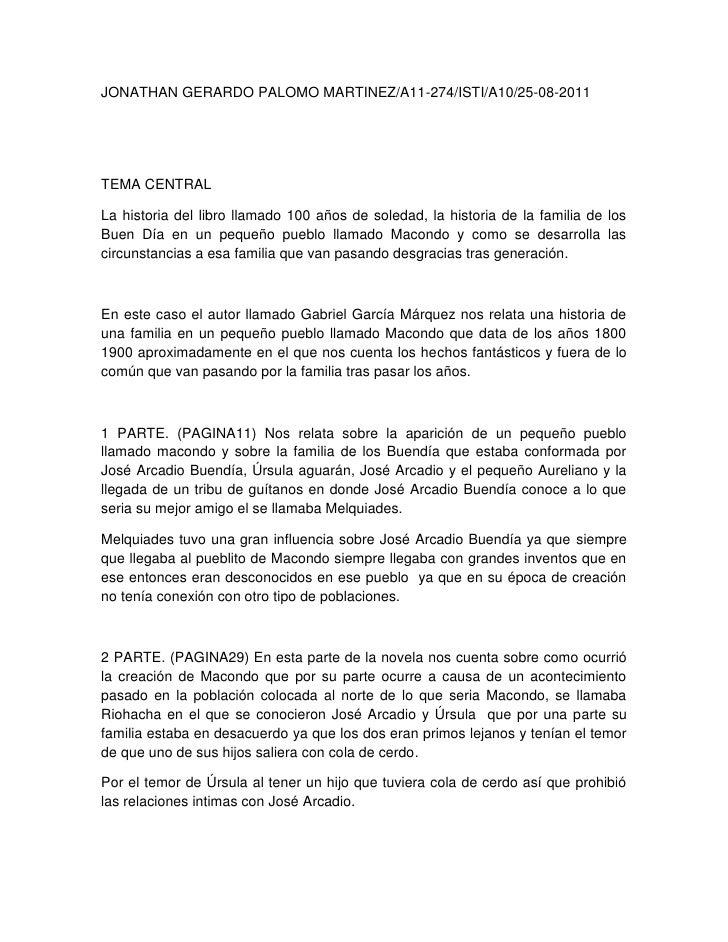 JONATHAN GERARDO PALOMO MARTINEZ/A11-274/ISTI/A10/25-08-2011<br />TEMA CENTRAL<br />La historia del libro llamado 100 años...