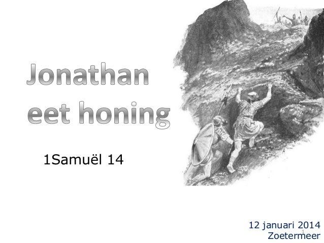1Samuël 14  12 januari 2014 1 Zoetermeer