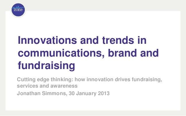 Charity Comms Innovation presentation 30 January 2013