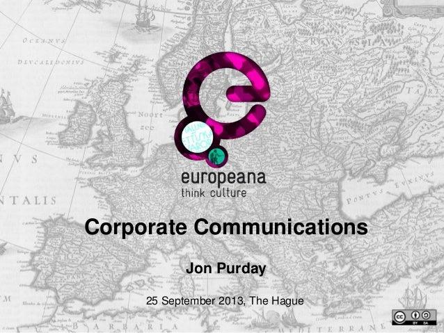 Corporate Communications Jon Purday 25 September 2013, The Hague