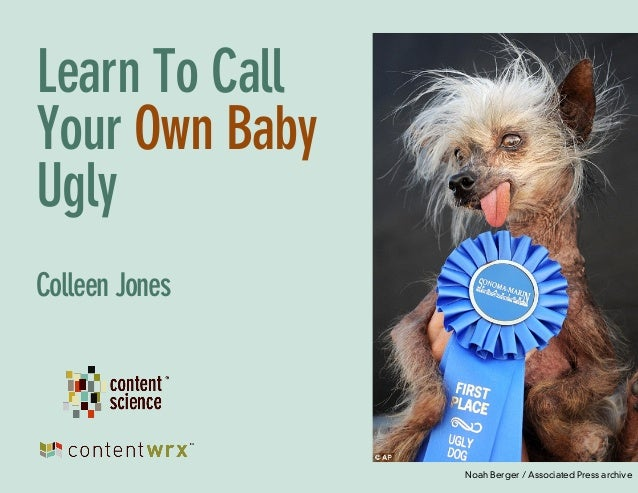 Learn to Call Your Own Baby Ugly