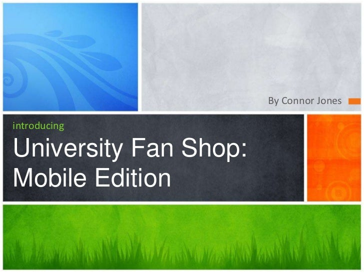 By Connor Jones<br />introducingUniversity Fan Shop: Mobile Edition<br />