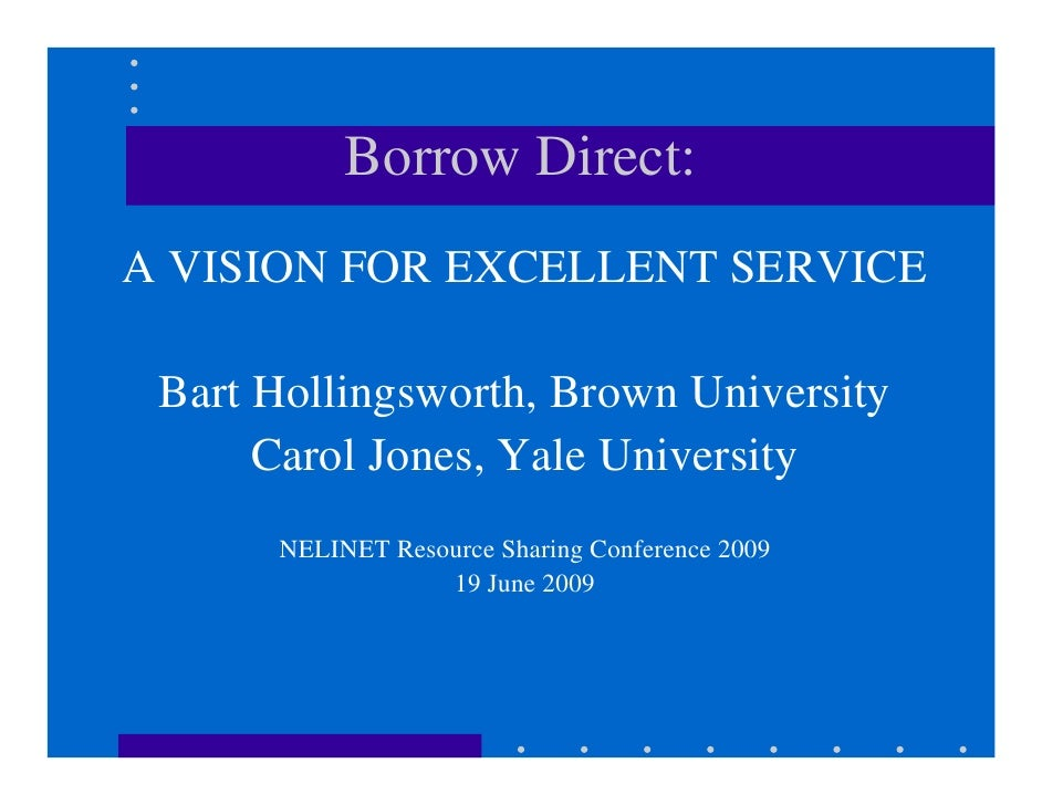 Borrow Direct: A Vision for Excellent Service