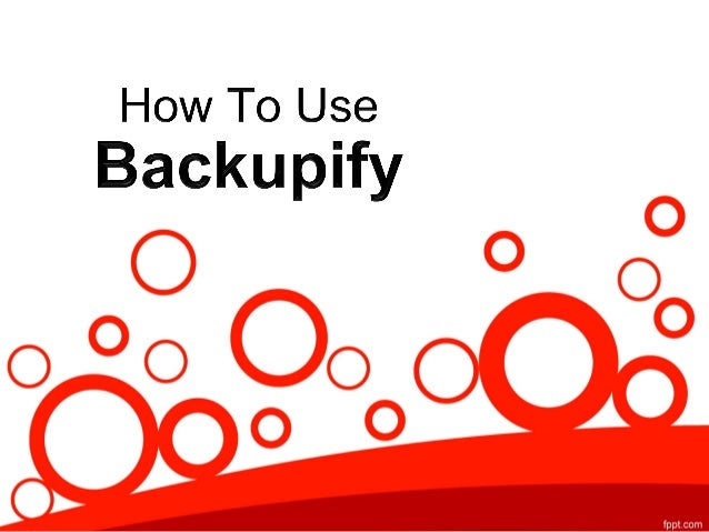 How to use backupify