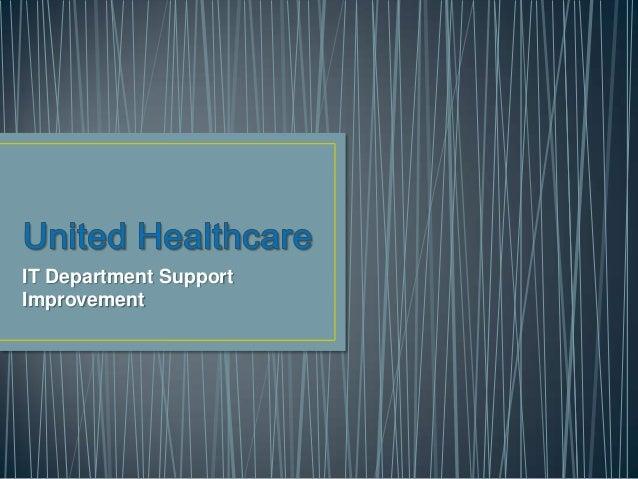 IT Department Support Improvement