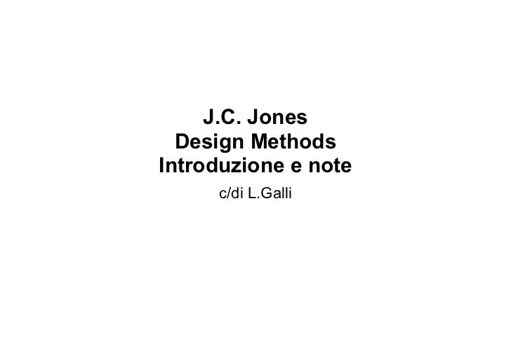 J.C: Jones - Design Methods. Introduzione e note - c/di L.Galli