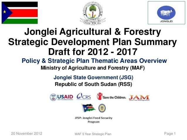 South Sudan's Jonglei State's Agricultural and Food Security Strategy Presentation Draft 17-Nov-2012