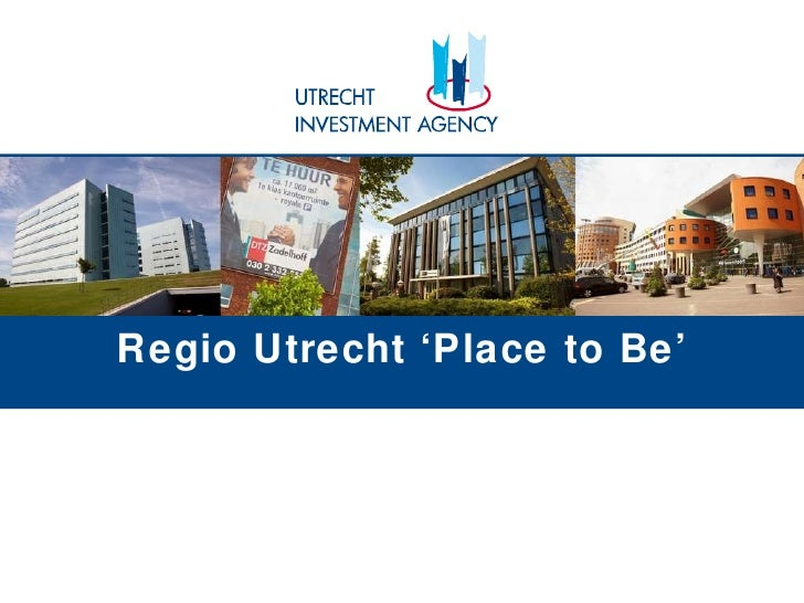 Regio Utrecht 'Place to Be'