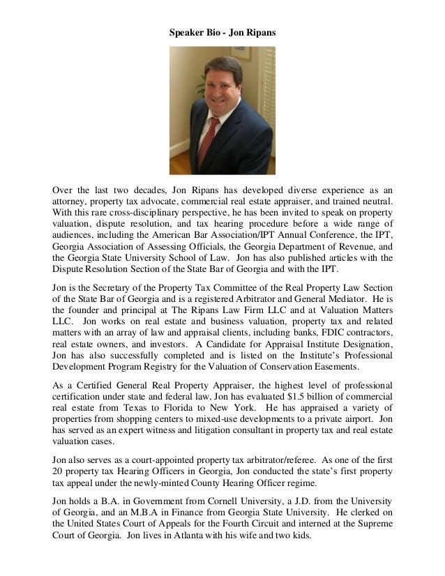 Speaker Bio - Jon RipansOver the last two decades, Jon Ripans has developed diverse experience as anattorney, property tax...