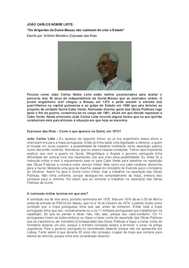 """JOÃO CARLOS NOBRE LEITE: """"Os dirigentes da Guiné-Bissau não cuidaram de criar o Estado"""" Escrito por António Monteiro, Expr..."""
