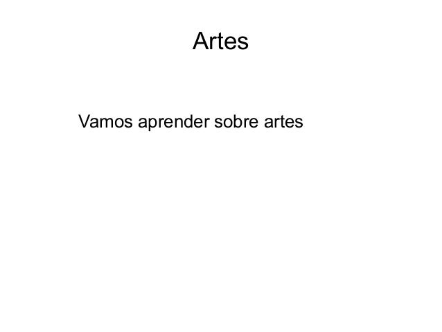 Artes Vamos aprender sobre artes