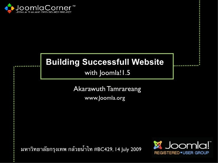 Building Successfull Website                           with Joomla!1.5                        Akarawuth Tamrareang        ...