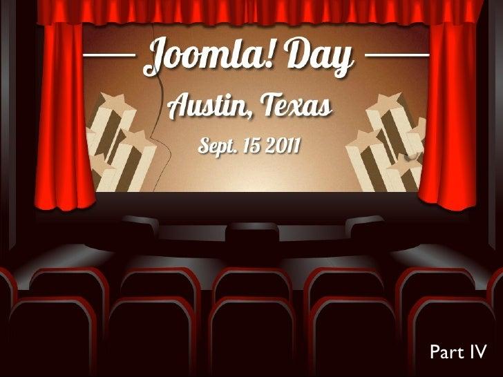 Joomla Day Austin Part 4