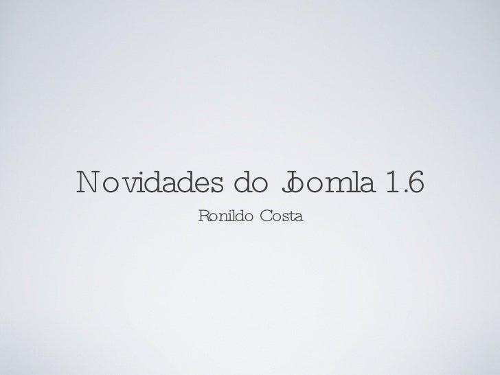 Apresentação Ronildo Costa - Joomla Day Brasil 2010