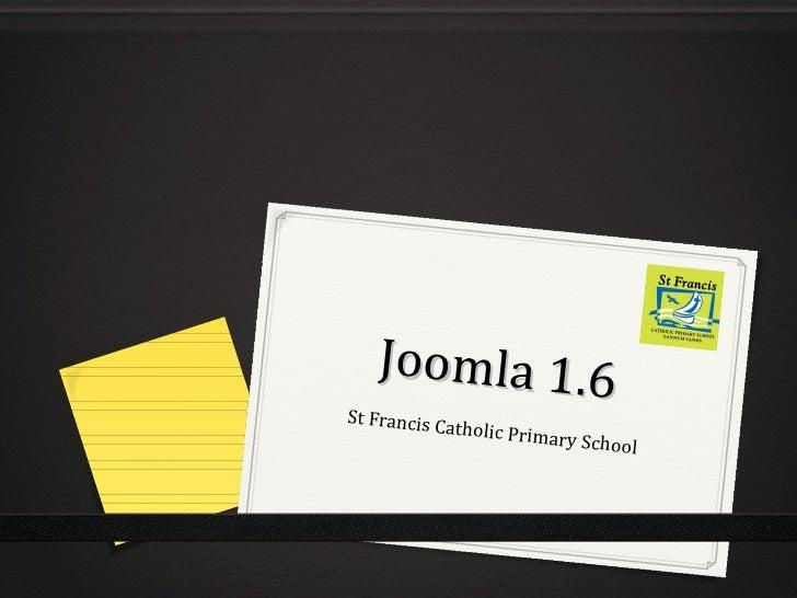 Joomla 1.6 St Francis Catholic Primary School