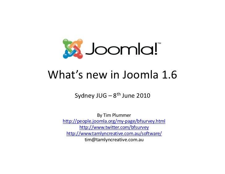 What's new in Joomla 1.6 - Sydney JUG Presentation June 2010