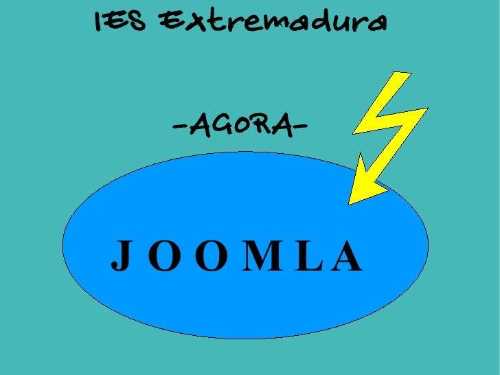 IES Extremadura -AGORA- JOOMLA