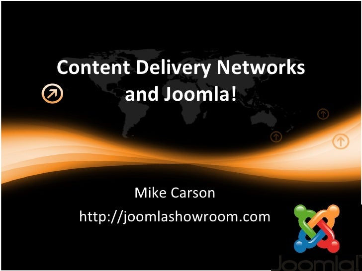 Joomla Content Delivery Networks