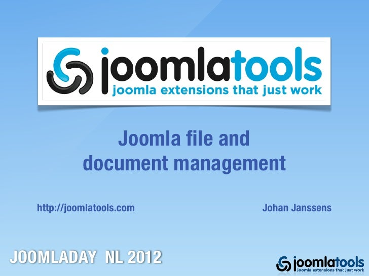 Joomladay Netherlands 2012  - File and document management in Joomla