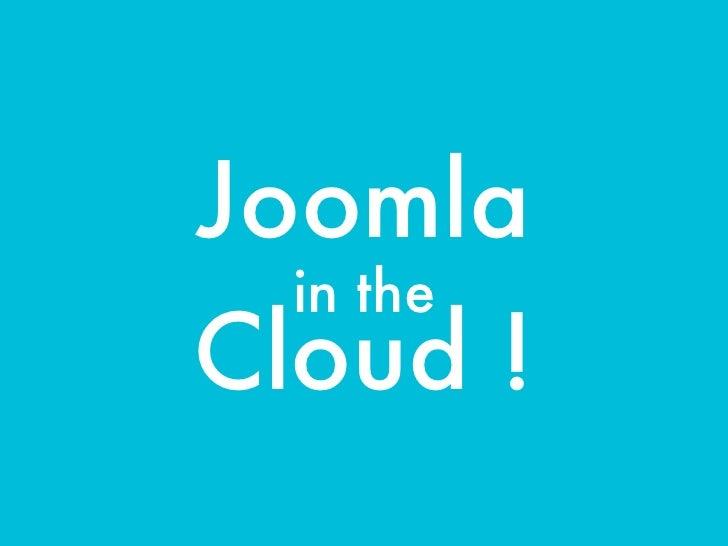 Joomladay Netherlands 2012  - Joomla in the Cloud