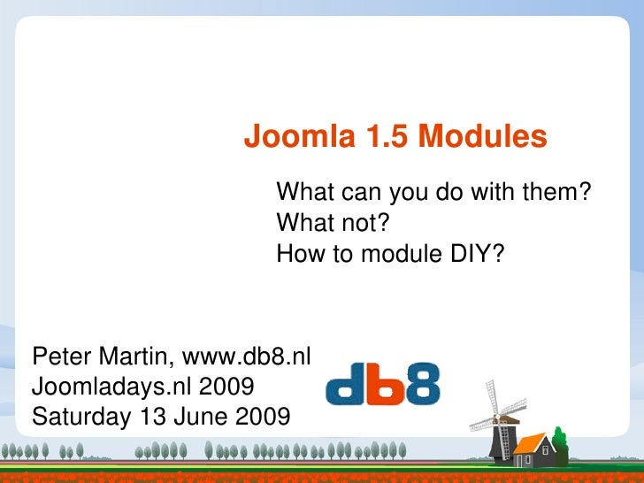 Joomla 1.5 modules - Joomla!Days NL 2009 #jd09nl