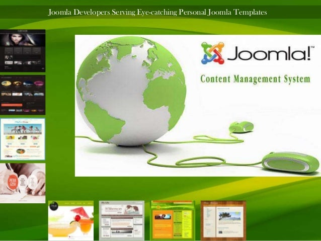Joomla Developers Serving Eye-catching Personal Joomla Templates