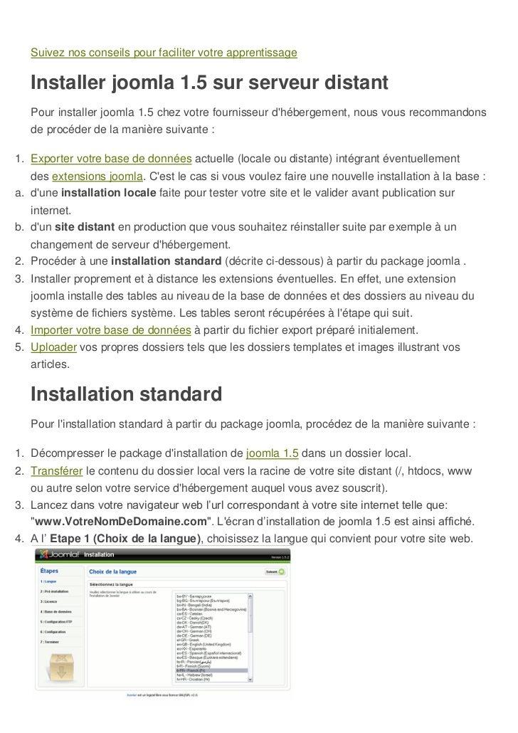 Suivez nos conseils pour faciliter votre apprentissage   Installer joomla 1.5 sur serveur distant   Pour installer joomla ...