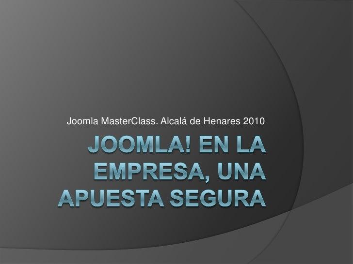Joomla MasterClass. Alcalá de Henares 2010