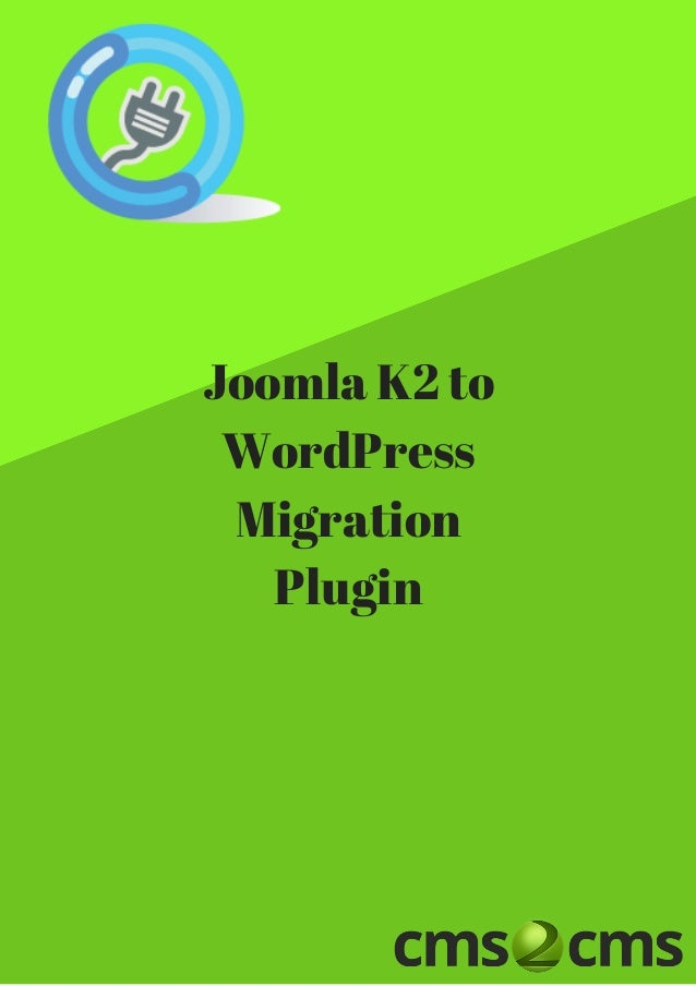 Joomla K2 to WordPress Migration Plugin