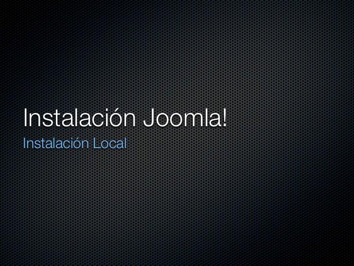 Instalación Joomla!Instalación Local