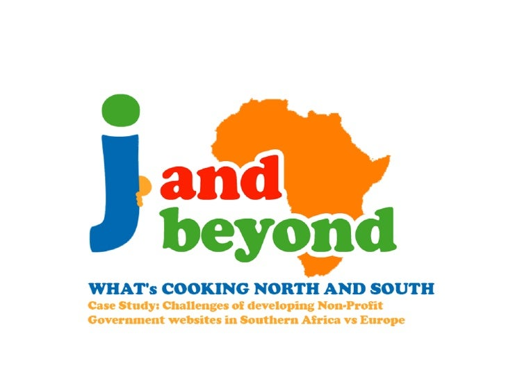 Non-Profit, what's cooking South and North - Challenges of developing Non-Profit / Government websites in Southern Africa vs Europe