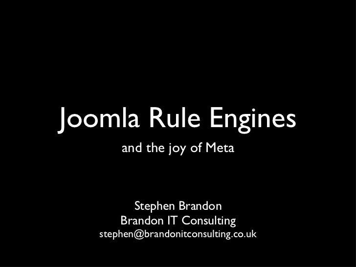 Joomla Rule Engines & MetaTemplate