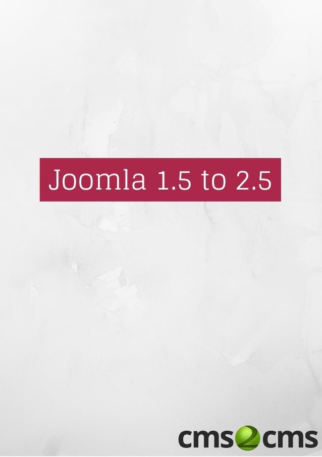 Joomla 1.5 to 2.5