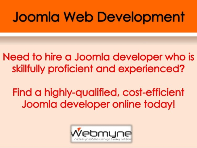 Why Joomla Development at WebmyneSystems?- Webmyne Systems started developing Joomla applications much  earlier and soon b...