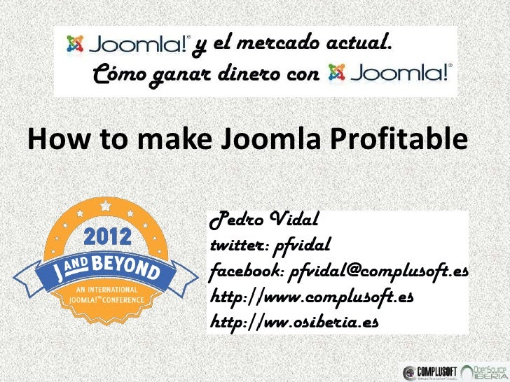 How to make Joomla Profitable (Cómo ganar dinero con joomla!)