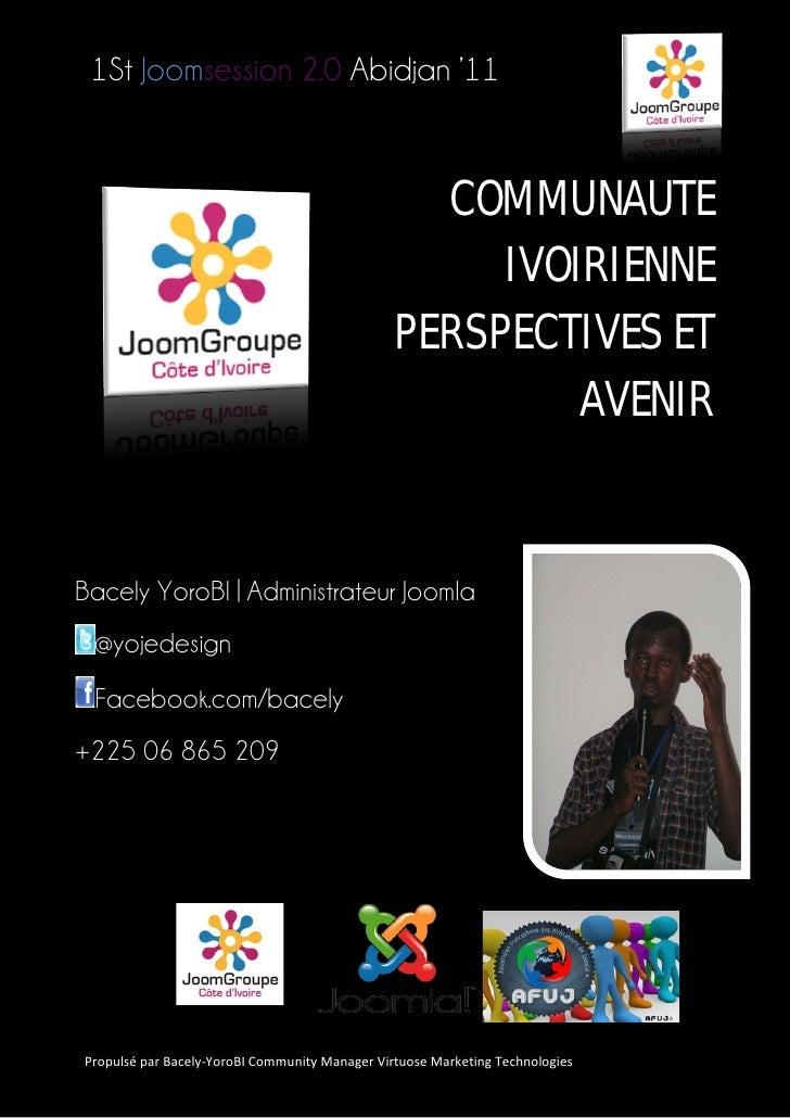 1St Joomsession 2.0 Abidjan '11                                                  COMMUNAUTE                               ...