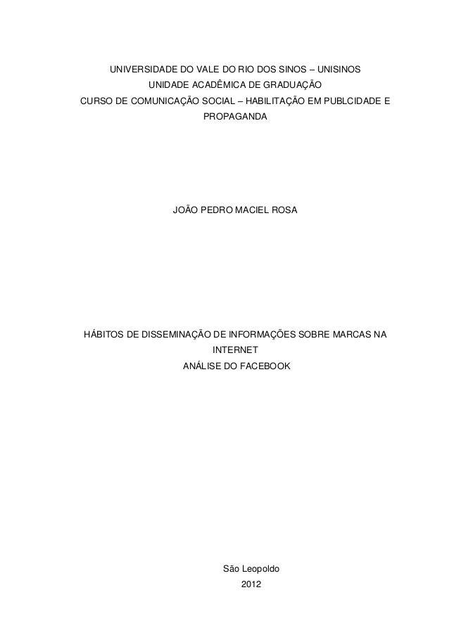UNIVERSIDADE DO VALE DO RIO DOS SINOS – UNISINOS UNIDADE ACADÊMICA DE GRADUAÇÃO CURSO DE COMUNICAÇÃO SOCIAL – HABILITAÇÃO ...