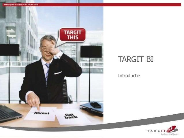 Joost Tiggeler, TARGIT - TARGIT BI - BI Symposium 2012