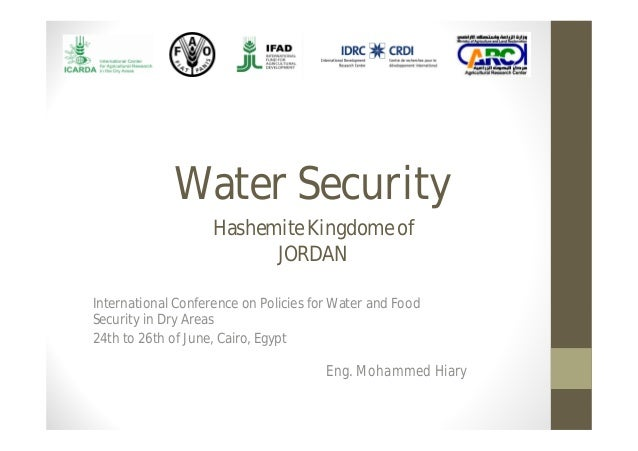 Water SecurityInternational Conference on Policies for Water and FoodSecurity in Dry Areas24th to 26th of June, Cairo, Egy...