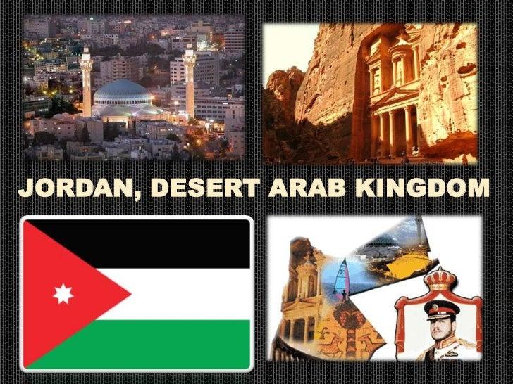 JORDAN, DESERT ARAB KINGDOM