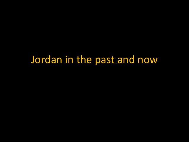 Jordan in the past and now